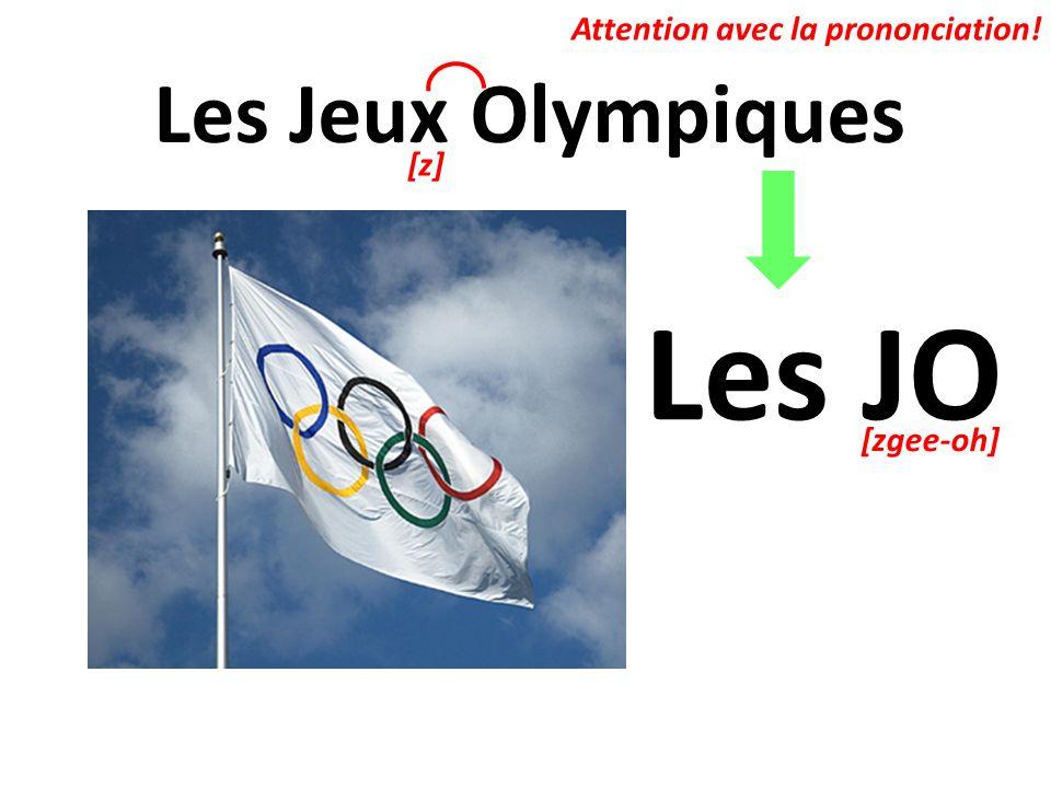 Les JO Les Jeux Olympiques Attention avec la prononciation! [z]